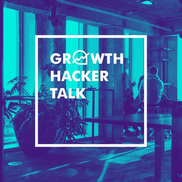 Growth Hacker Talk