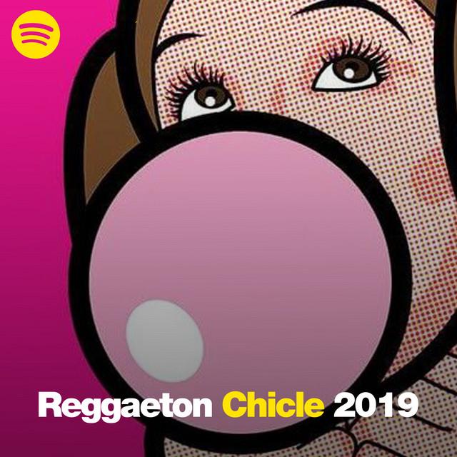 REGGAETON CHICLE 2019