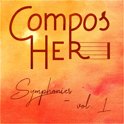 Composed by Women: Symphonies, vol. 1