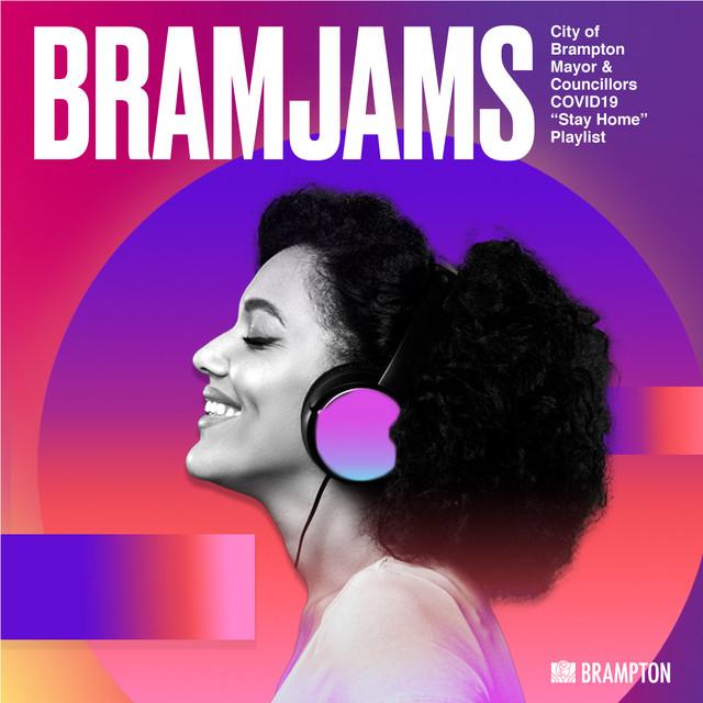 "BramJams: City of Brampton ""Stay Home"" Playlist"