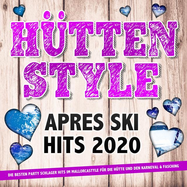 Hüttenstyle - Apres Ski Hits 2021 - Abriss Party - Karneval Fasching Schlager 2021