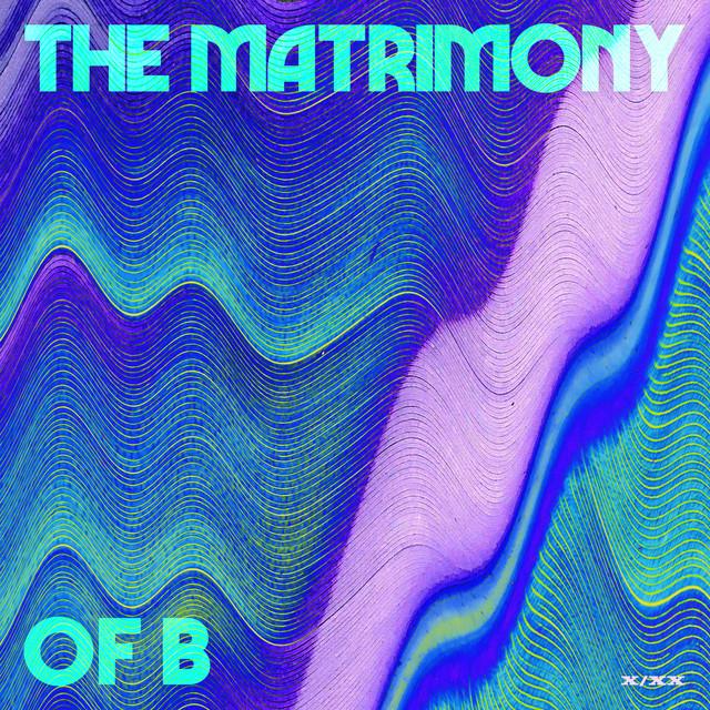 THE MATRIMONY OF B