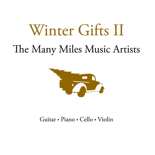 Winter Gifts II: The Many Miles Music Artists