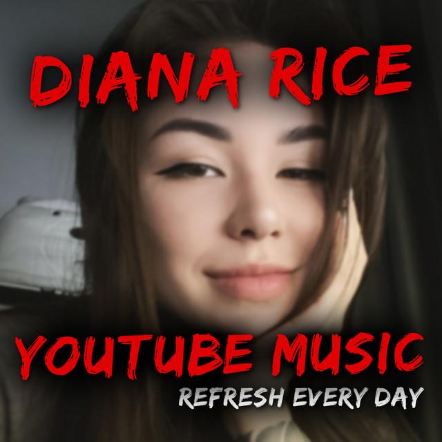 YOUTUBE MUSIC CAPTAIN DIANA RICE