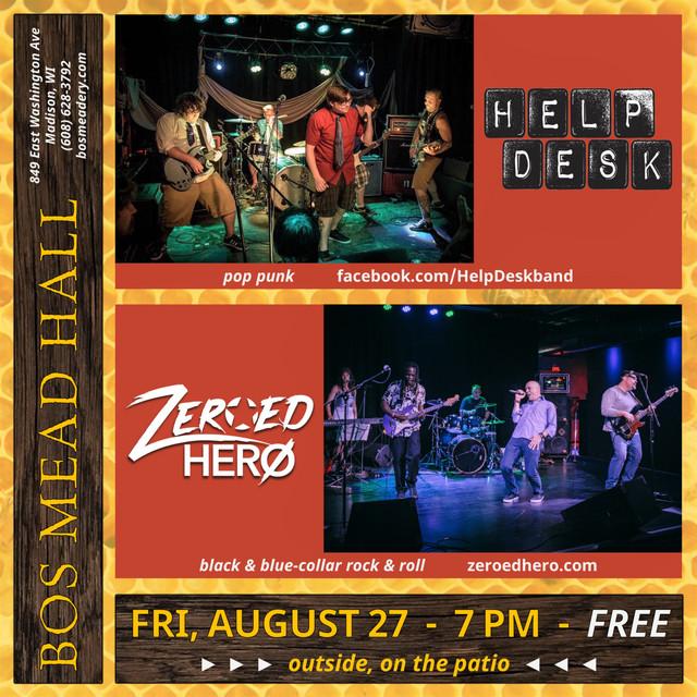 Help Desk w/ Zeroed Hero at Bos Meadery - Madison, WI - Fri 8/27/2021