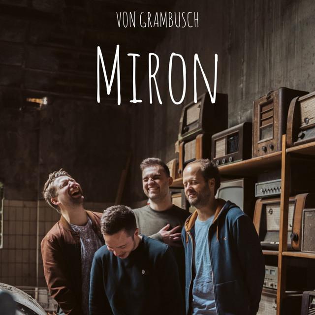 MIRON: VON GRAMBUSCH