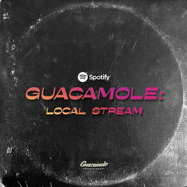 GUACAMOLE:  LIVE STREAM