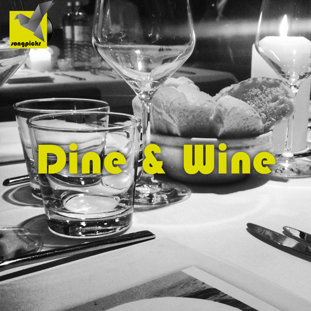 Dinner and Wine (Relax, After Work, Get Down)