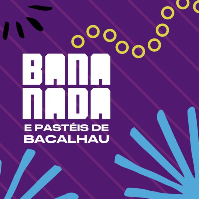 Bananada e Pastéis de Bacalhau