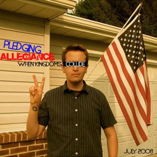 Pledging Allegiance (Summer 2008)