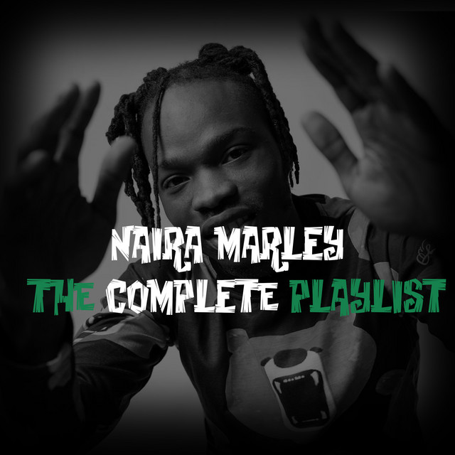 Naira Marley - The Complete Playlist