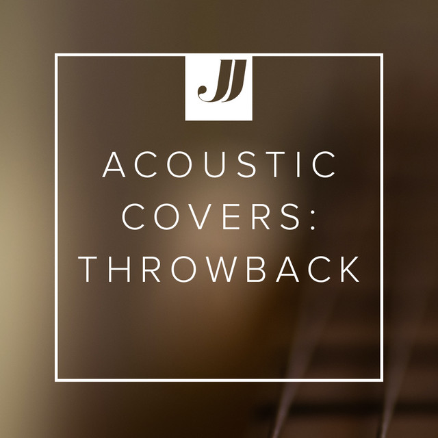 Acoustic Covers: Throwback ⏪