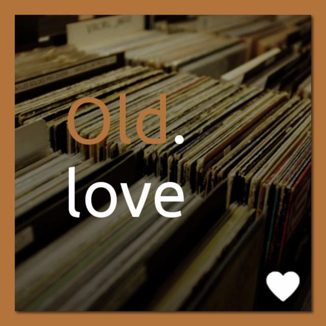 Old.love Playlist on Spotify
