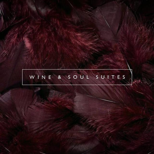 Sounds for Wine & Soul Suites