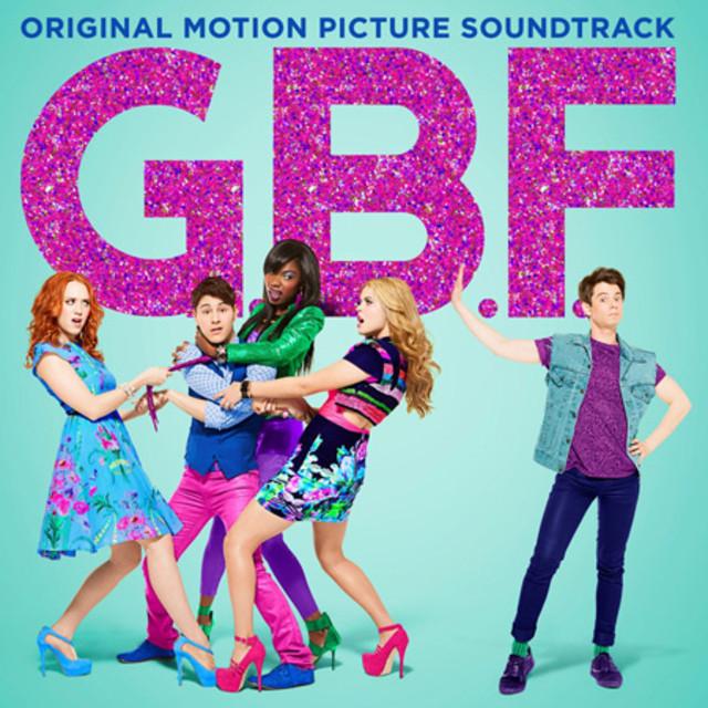 G.B.F. (Original Motion Picture Soundtrack) – Various Artists
