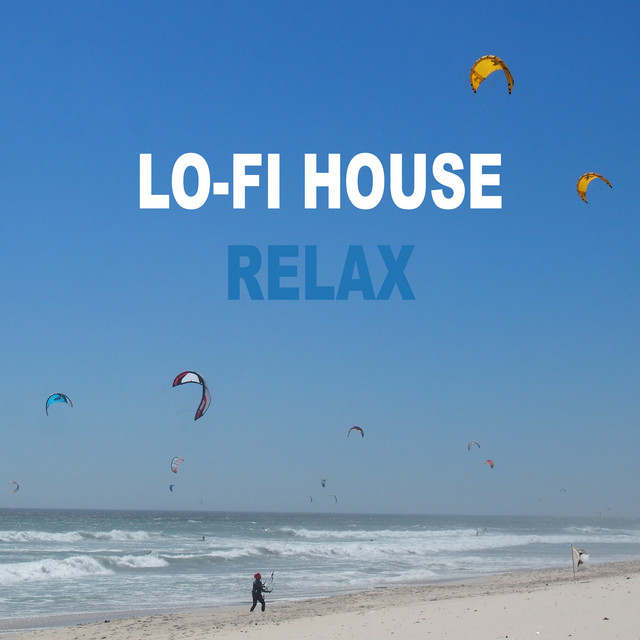 Lo-Fi House Relax