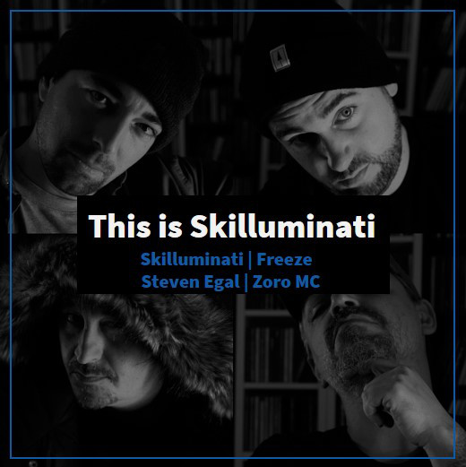 This is Skilluminati | Steven Egal | Freeze | Zoro MC