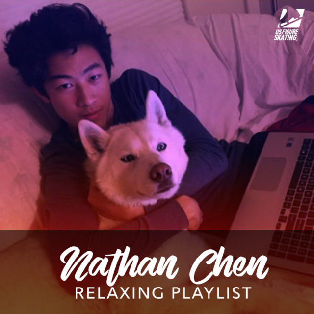 Nathan Chen's Relaxing Playlist