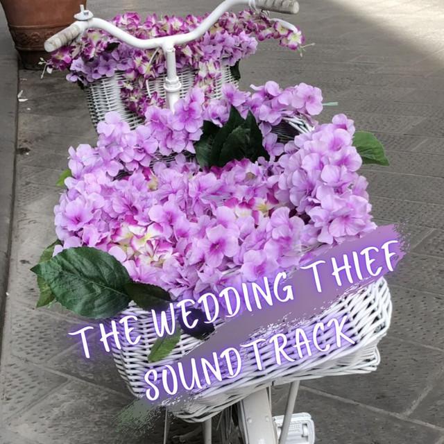 The Wedding Thief Soundtrack
