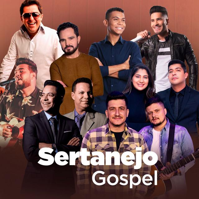 Sertanejo Gospel: As Melhores