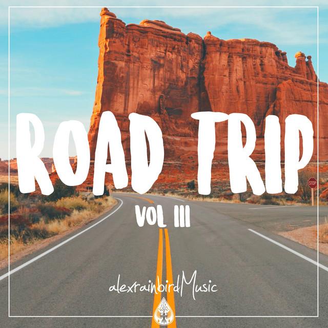 Road Trip 🚐 - An Indie/Pop/Rock Playlist | Vol. 3