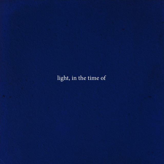 light, in the time of