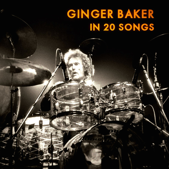 Ginger Baker In 20 Songs