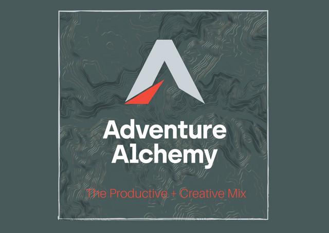 Adventure Alchemy - Productive + Creative Mix