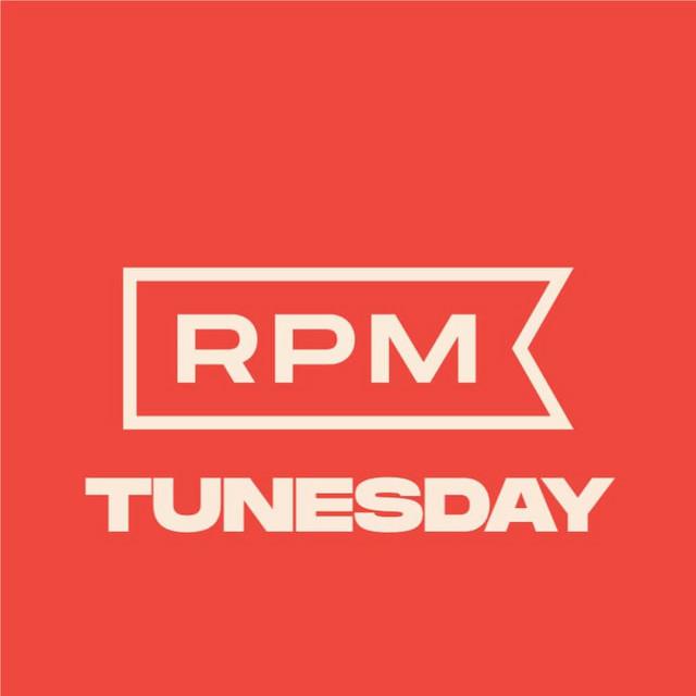 RPM's Tunesday