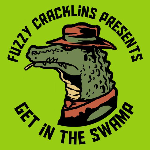 Fuzzy's Fresh Picks (Fuzzy Cracklins Presents of The Swamp Records)