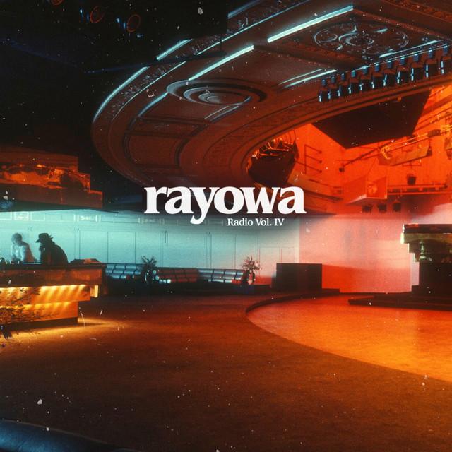 Rayowa Radio: Vol. IV