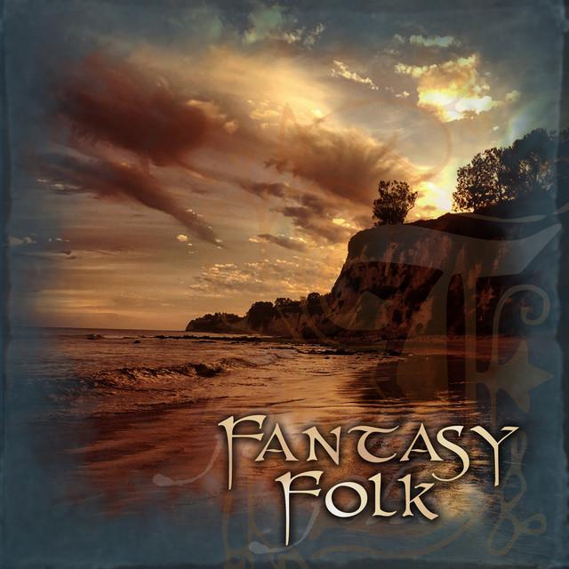 Fantasy Folk (Elane-Loreena Mckennitt-Enya-Two steps from Hell-Irfan-Priscilla Hernandez-DCD e.t.c.