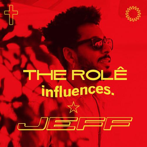 The Rolê Influences Mix by JEFF