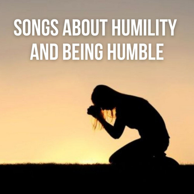 Songs About Humility and Being Humble Image