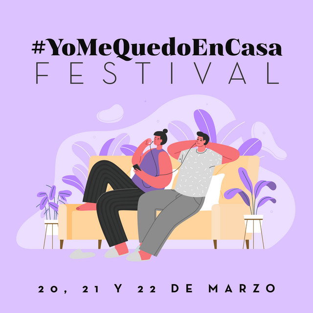 #YoMeQuedoEnCasaFestival (Playlist Oficial)