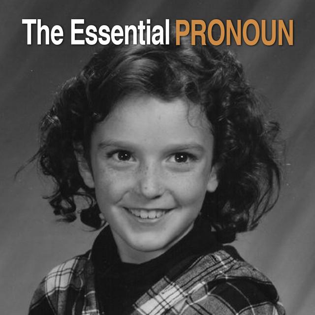 The Essential PRONOUN