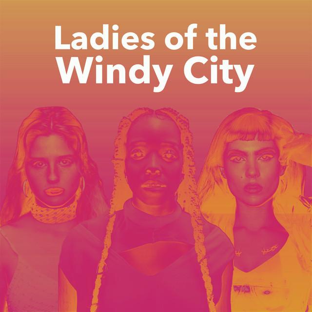 Ladies of the Windy City