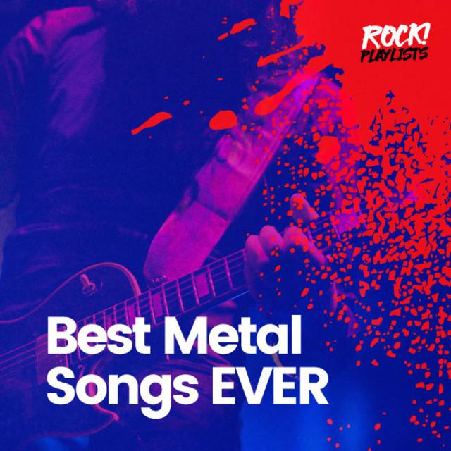 Best Metal Songs EVER! 🤘