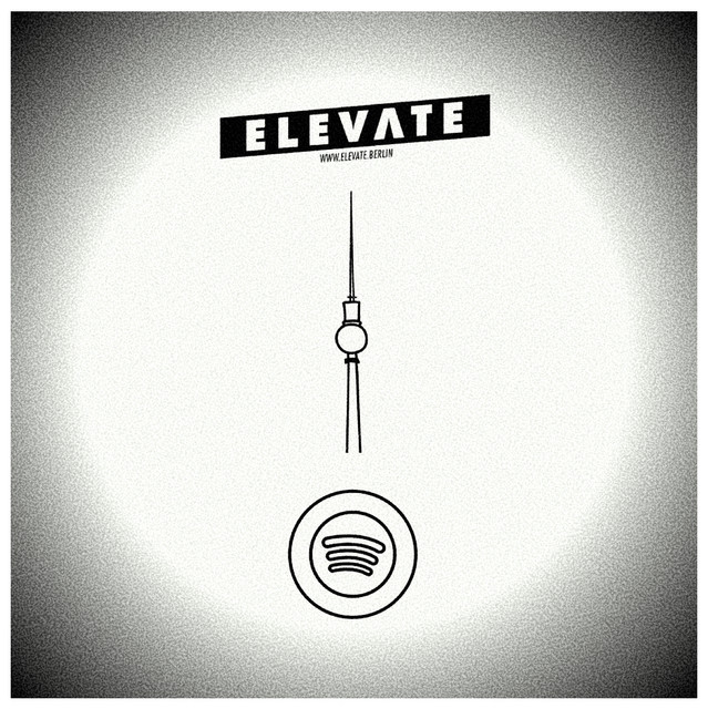 Elevate.Berlin - Deep House, House, Ambient, Techno 2020
