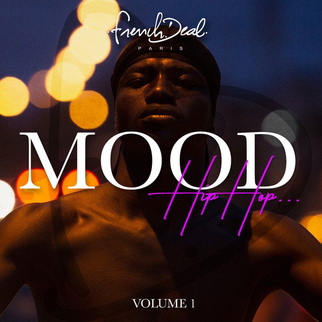 FRENCH DEAL MOOD Hip Hop Vol.1
