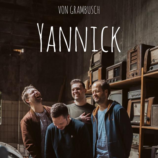 YANNICK: VON GRAMBUSCH