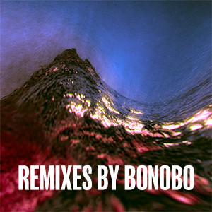 Remixes By Bonobo