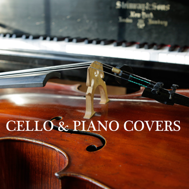 Cello + Piano Covers
