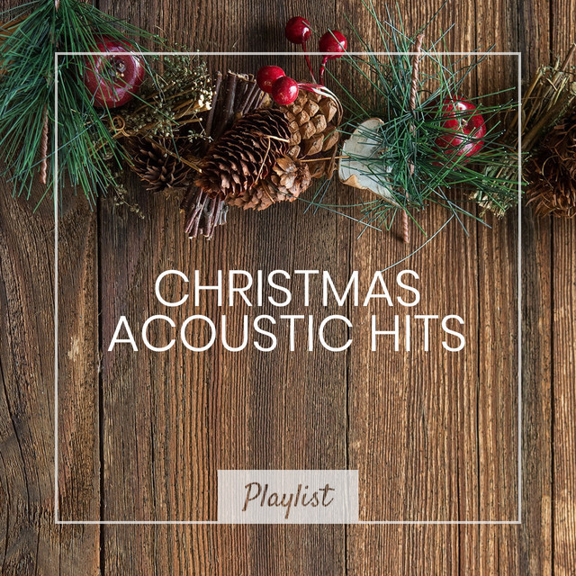 Christmas Day Services 2021 Near Me Christmas Acoustic Hits 2021 Playlist By Matt Johnson Spotify