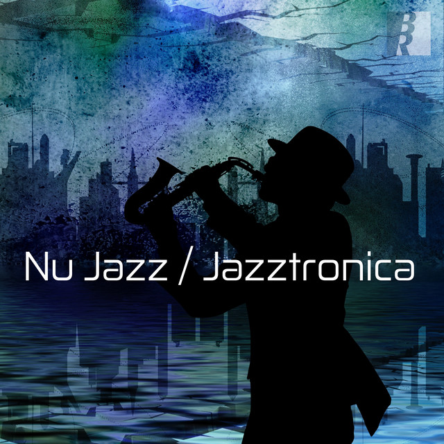 The Glorious Jazz Lounge (jazztronica, nujazz, contemporary jazz)