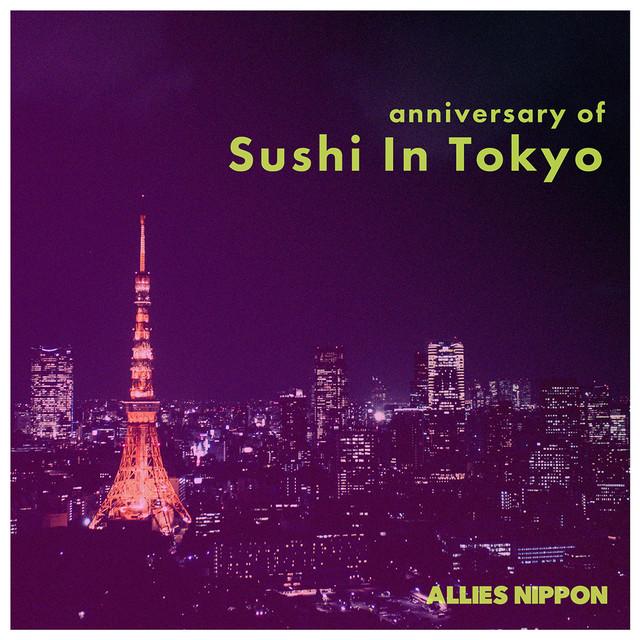 anniversary of Sushi In Tokyo