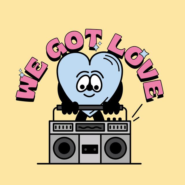 We Got Love Soundsystem