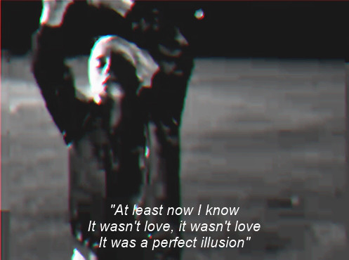 it wasn't love, it was a perfect illusion