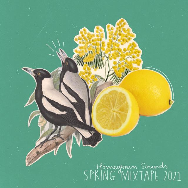 Homegrown Sounds Spring Mixtape