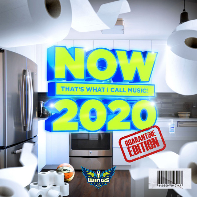 Now That's What I Call 2020 - Quarantine Edition!